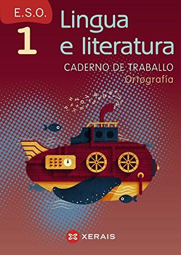 Lingua e literatura 1º ESO. Caderno de traballo. Ortografía (Libros De Texto - Educación Secundaria Obrigatoria - Lingua) - 9788499148878