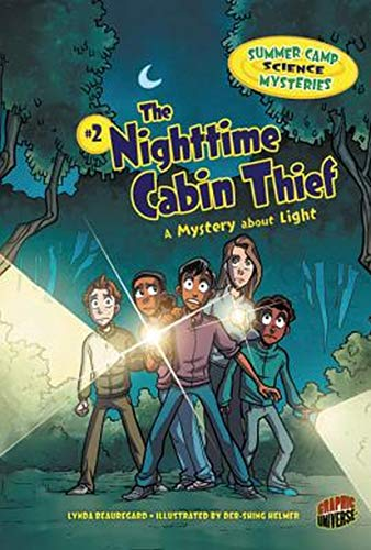The Nighttime Cabin Thief: A Mystery about Light
