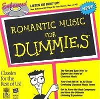 Romantic Music for Dummies / Enhanced