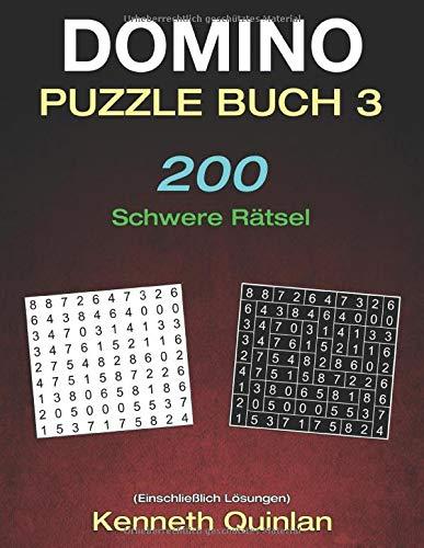 Domino Puzzle Buch 3: 200 Schwere Rätsel