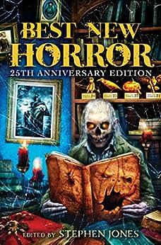 Best New Horror: Volume 25 (Mammoth Book of Best New Horror) by [Stephen Jones]