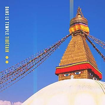 Dans le temple tibétain
