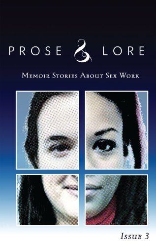 Prose & Lore: Issue 3: Memoir Stories About Sex Work (English Edition)