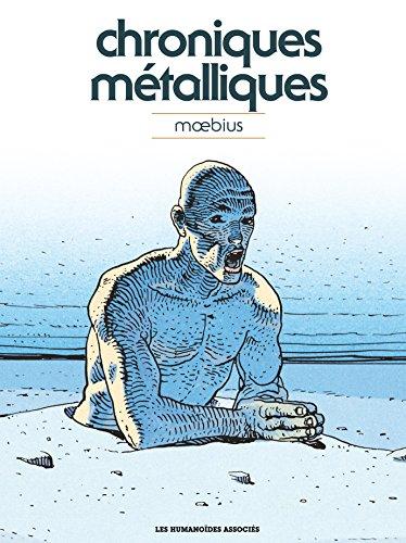 Moebius Oeuvres : Chroniques métalliques - Recueil d'illustrations (HUMANO.SCIE.FIC)