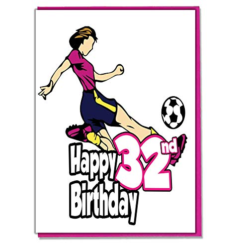 Vrouwelijke voetballer 32e verjaardagskaart - dames, dochter, kleindochter, moeder, zuster, vrouw, vriendin, vriend