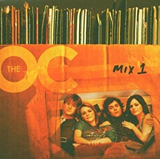 Music From the O.C. Mix 1 by Various Artists (2004)