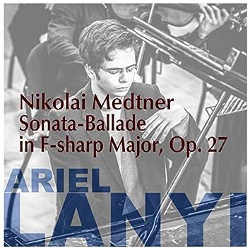 Sonata-Ballade in F-sharp Major, Op. 27