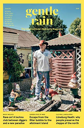 gentle rain Ausgabe 2018: The International Hamburg Magazine