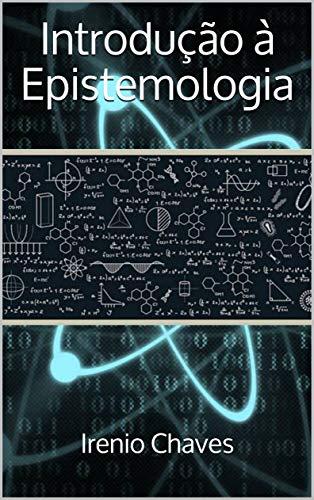 Introdução à Epistemologia (Acadêmica)