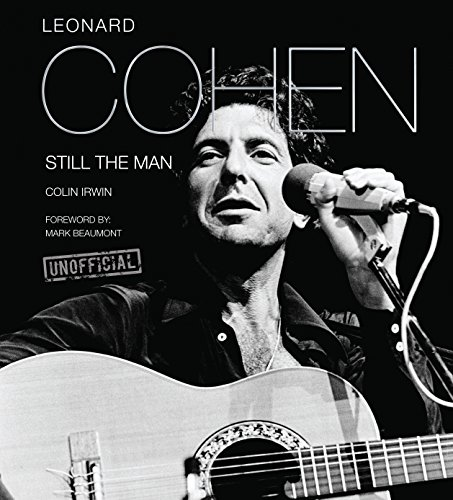 Leonard Cohen: Still the Man (Pop, Rock & Entertainment) (English Edition)