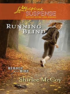 Running Blind (Heroes for Hire Book 3)