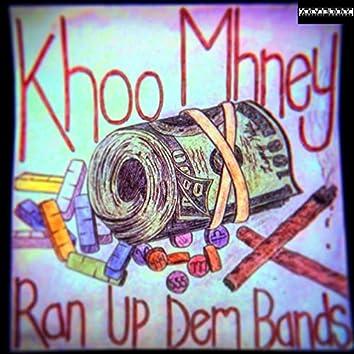 Ran up Dem Bands