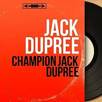 Champion Jack Dupree (Mono Version)