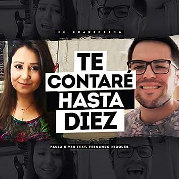Te Contaré Hasta Diez (En Cuarentena)