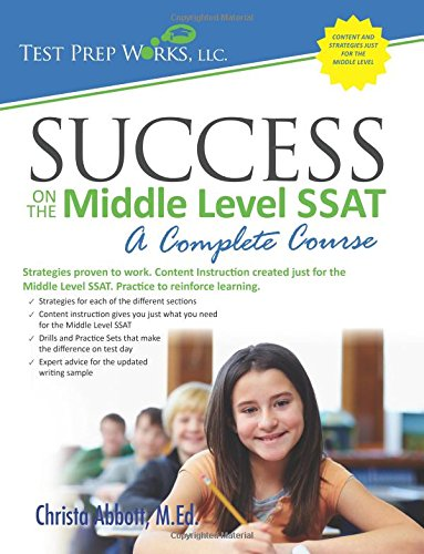 Success On The Middle Level Ssat A Complete Course