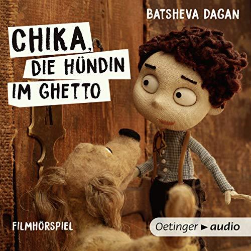Chika, die Hündin im Ghetto audiobook cover art