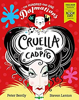 Paperback The Hundred and One Dalmatians: Cruella and Cadpig – World Book Day 2019 Book