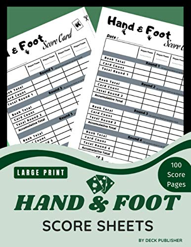 Hand amp Foot Score Sheet: 100 Scorekeeping to Easily Keep Track of All scores in one Convenient Large Enough and Easy to Read Funny Gift for Card Game Lovers Card Game Score Book