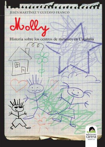 Molly: Historia sobre los centros de menores en Cataluña (Narrativa)