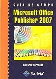 Guía de Campo de Microsoft Office Publisher 2007