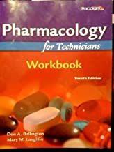 Pharmacology for Technicians Workbook 4th edition by Don A. Ballington (2010) Paperback