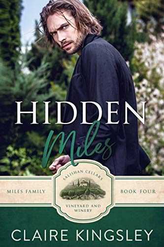 Hidden Miles: A Wounded Hero Romance (The Miles Family Book 4) (English Edition)
