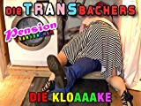 Pension Transbacher - Die KloAAAke