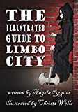 The Illustrated Guide to Limbo City (Lana Harvey, Reapers Inc.) (English Edition)