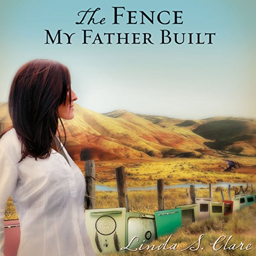 The Fence My Father Built audiobook cover art