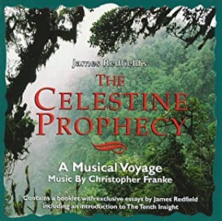 James Redfields The Celestine Prophecy: A Musical Voyage