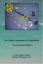 """The White's Surfmaster P.I. Dual Field: """"an Advanced Guide"""" Book by Clive Clynick"""
