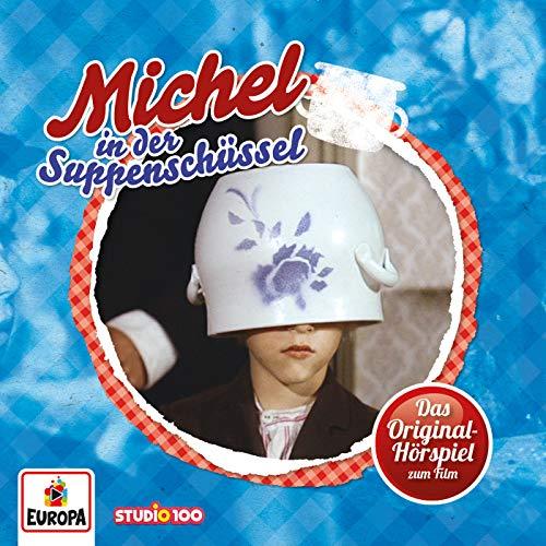 Michel in Der Suppenschüssel (Hörspiel zum 1. Kinofilm)