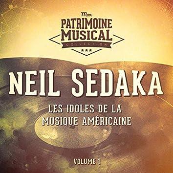 Les Idoles De La Musique Américaine: Neil Sedaka, Vol. 1