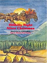 Hillbilly Night Afore Christmas (The Night Before Christmas Series)