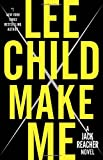 Make Me - A Jack Reacher Novel - Delacorte Press - 08/09/2015