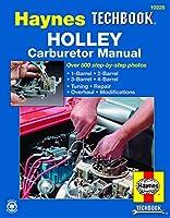 Holley Carburetor Manual (Haynes Techbook)