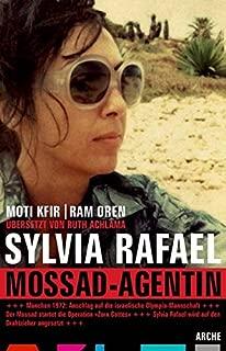 Sylvia Rafael. Mossad Agentin
