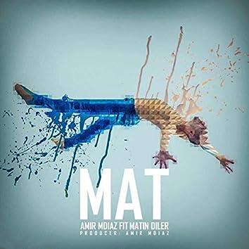 Mat (feat. Matin Diler)