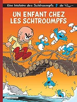 Un enfant chez les Schtroumpfs - Book #25 of the Les Schtroumpfs / The Smurfs