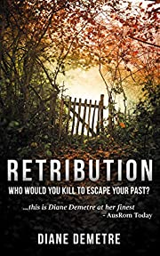Retribution: A Gripping Romantic Suspense