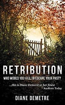 Retribution: A Gripping Romantic Suspense by [Diane Demetre]