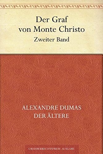 Der Graf von Monte Christo. Zweiter Band