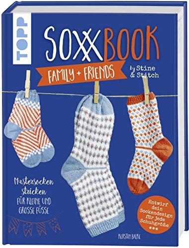 SoxxBook family + friends by Stine & Stitch: Mustersocken stricken für kleine und große Füße. Entwirf dein ganz persönliches Sockendesign. Mit ... Sonderausstattung mit verlängertem Nachsatz