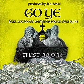 Trust No One (feat. Lex Boogs, Minister Squad & Deja Lynn)