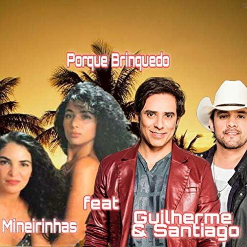 As Mineirinhas feat. Guilherme & Santiago