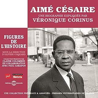 Couverture de Aimé Césaire, une biographie expliquée