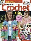 Tejido a mano crochet: Modelos para bebés y niños desde 0 meses hasta 6 años (Spanish Edition)