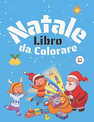 Libro Da Colorare Natale 4-8 Anni: Ottima idea regalo di Natale per bambini - Per bambini di 4-8 anni: 8-12