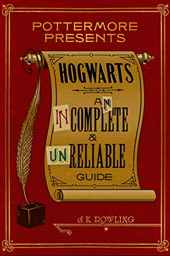 Hogwarts-An-Incomplete-and-Unreliable-Guide-Kindle-Single-Pottermore-Presents-Book-3-Kindle-Edition