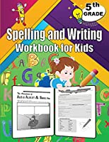 Spelling and Writing for Grade 5: Spell & Write Educational Workbook for 5th Grade, Fifth Grade Spelling & Writing